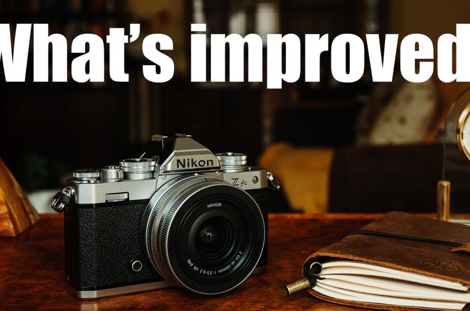 Nikon Zfc improvements over the Z50